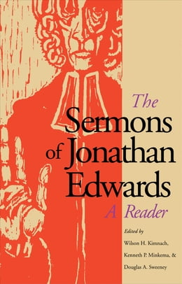 Book The Sermons of Jonathan Edwards: A Reader by Jonathan Edwards