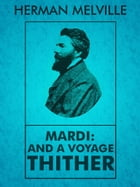 Mardi: And a Voyage Thither by Herman Melville