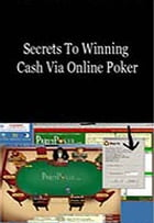 Secrets To Winning Cash Via Online Poker by vince