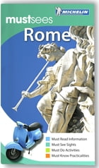 Michelin Must Sees Rome by Michelin