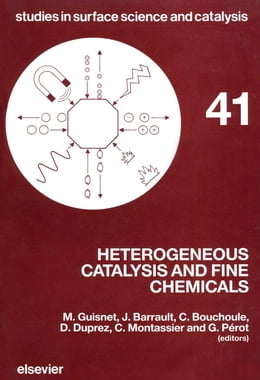 Book Heterogeneous Catalysis and Fine Chemicals by Barrault, J.