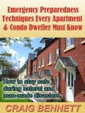 Emergency Preparedness Techniques Every Apartment & Condo Dweller Must Know (The Home Home & Garden) photo