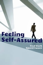 Feeling Self-Assured by Fred Sterk