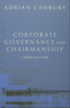 Corporate Governance and Chairmanship A Personal View