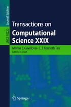 Transactions on Computational Science XXIX by Marina L. Gavrilova