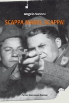 SCAPPA MARIO, SCAPPA! by ANGELO VANONI