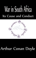 War in South Africa (Annotated) by Arthur Conan Doyle