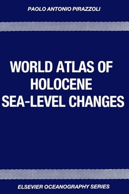 Book World Atlas of Holocene Sea-Level Changes by Pluet, J.