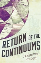 Return of the Continuums Cover Image