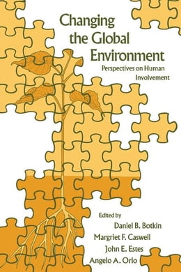 Book Changing the Global Environment: Perspectives on Human Involvement by Botkin, Daniel B.