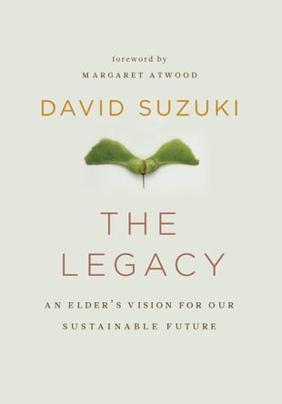 Legacy, The: An Elder's Vision of Our Sustainable Future