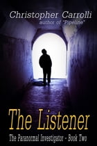 The Listener by Christopher Carrolli