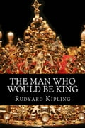 The Man Who Would Be King 10af7c01-5d59-4fab-8e28-de8bd450b1b4