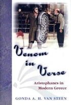 Venom in Verse: Aristophanes in Modern Greece