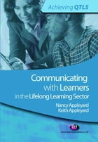 Communicating with Learners in the Lifelong Learning Sector by Keith Appleyard
