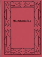 Une laborantine by Paul Bourget