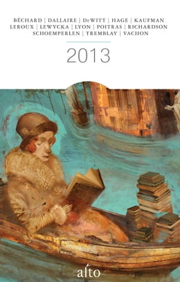 Book Alto 2013 by Richard Dallaire