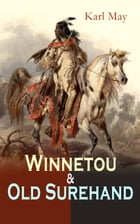 Winnetou & Old Surehand: Western-Klassiker in 7 Bänden by Karl May