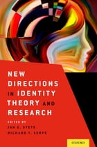 New Directions in Identity Theory and Research by Jan E. Stets