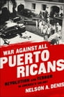 War Against All Puerto Ricans Cover Image