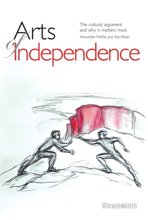 Arts of Independence