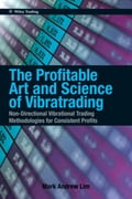 The Profitable Art and Science of Vibratrading 28f6a6d8-9859-414f-8eaf-1b3e8ab10951