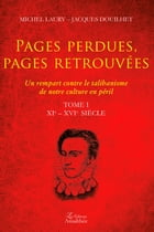 Pages perdues - pages retrouvées - Tome 1 by Michel Laury