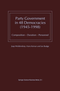 Party Government in 48 Democracies (1945–1998): Composition — Duration — Personnel