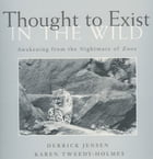 Thought To Exist In The Wild: A by Jensen