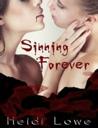 Sinning Forever by Heidi Lowe