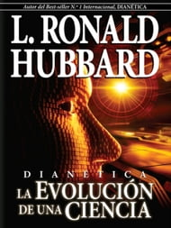 Dianetics: The Evolution of a Science (Castilian)