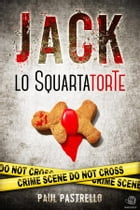 Jack lo SquartatorTe by Paul Pastrello