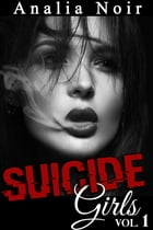 Suicide Girls Vol. 1 by Analia Noir
