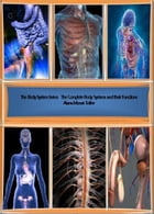 The Body System Series: The Complete Body Systems and their Functions by Alana Monet-Telfer