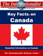 Key Facts on Canada: Essential Information on Canada by Patrick W. Nee
