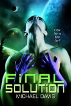 Final Solution by Michael W. Davis