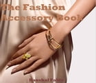 The Fashion Accessory Book: Discover top reasons why you should wear Fashion Accessories by Prashant Faldu