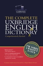 The Complete Uxbridge English Dictionary: I'm Sorry I Haven't a Clue
