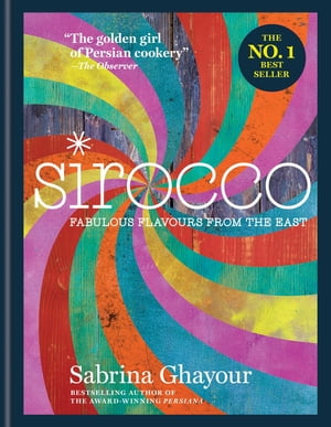 Sirocco Fabulous Flavours from the East