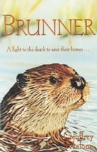 Stories from the Wild 1: Brunner by Geoffrey Malone