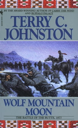 Book Wolf Mountain Moon: The Plainsmen by Terry C. Johnston