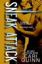 Sneak Attack: Tapped Out, #2 by Cari Quinn