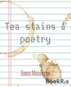 Tea stains & poetry