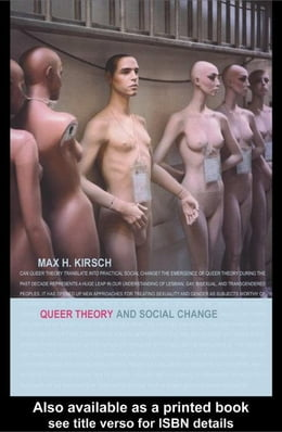 Book Queer Theory and Social Change by Kirsch, Max