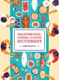 9786214200870 - Edgie Polistico: Philippine Food, Cooking, & Dining Dictionary - Book