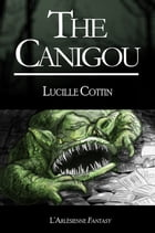 The Canigou: Short story by Lucille Cottin