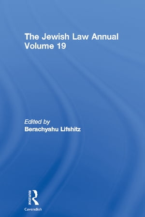 The Jewish Law Annual Volume 19