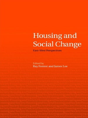 Housing and Social Change East-West Perspectives