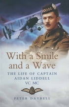 With a Smile and a Wave by Peter Daybell