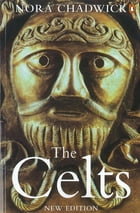 The Celts by Barry Cunliffe